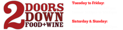 2 DOORS DOWN - Food + Wine